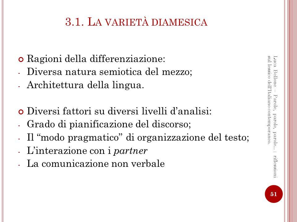 3.1. La varietà diamesica Ragioni della differenziazione: