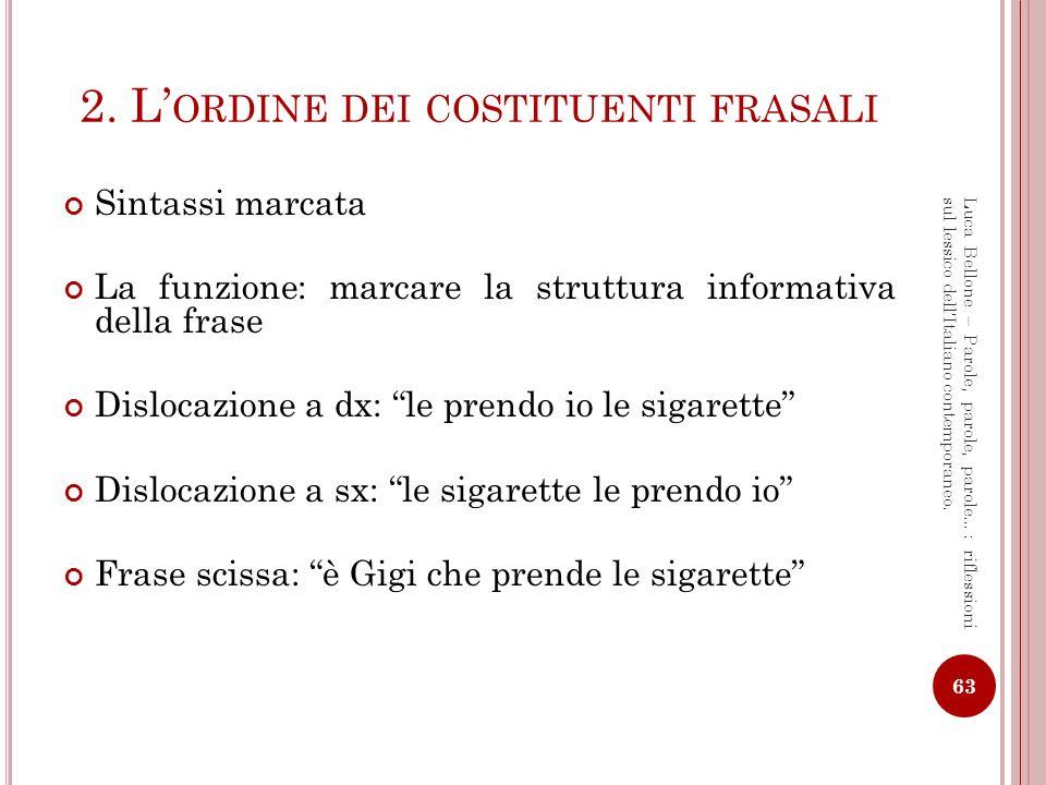 2. L'ordine dei costituenti frasali