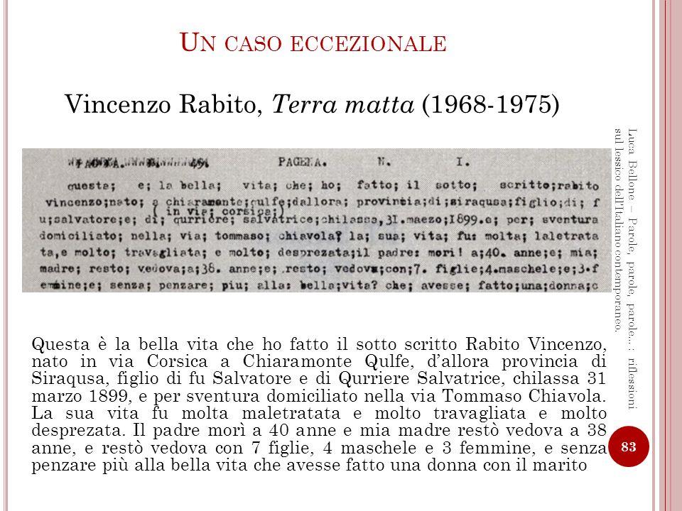 Un caso eccezionale Vincenzo Rabito, Terra matta (1968-1975)