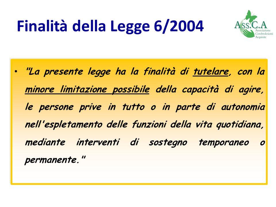 Finalità della Legge 6/2004