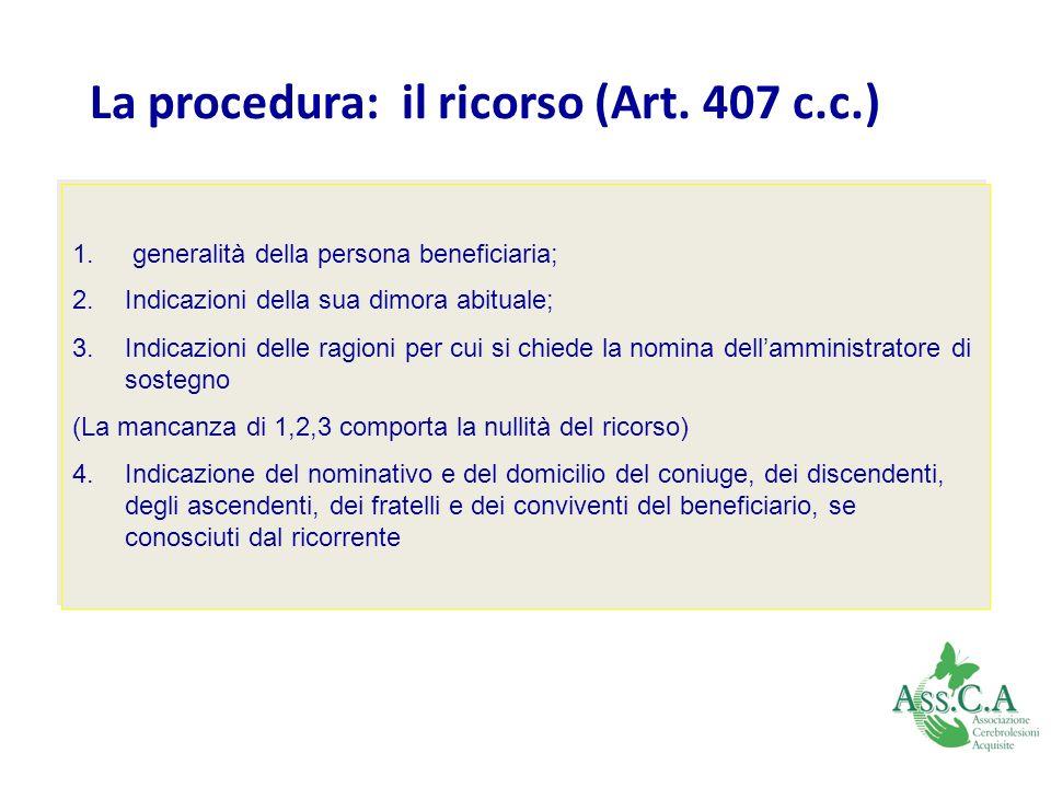 La procedura: il ricorso (Art. 407 c.c.)