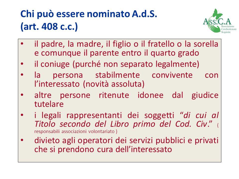 Chi può essere nominato A.d.S. (art. 408 c.c.)