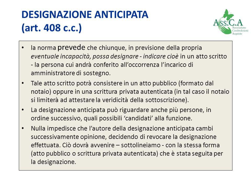 DESIGNAZIONE ANTICIPATA (art. 408 c.c.)