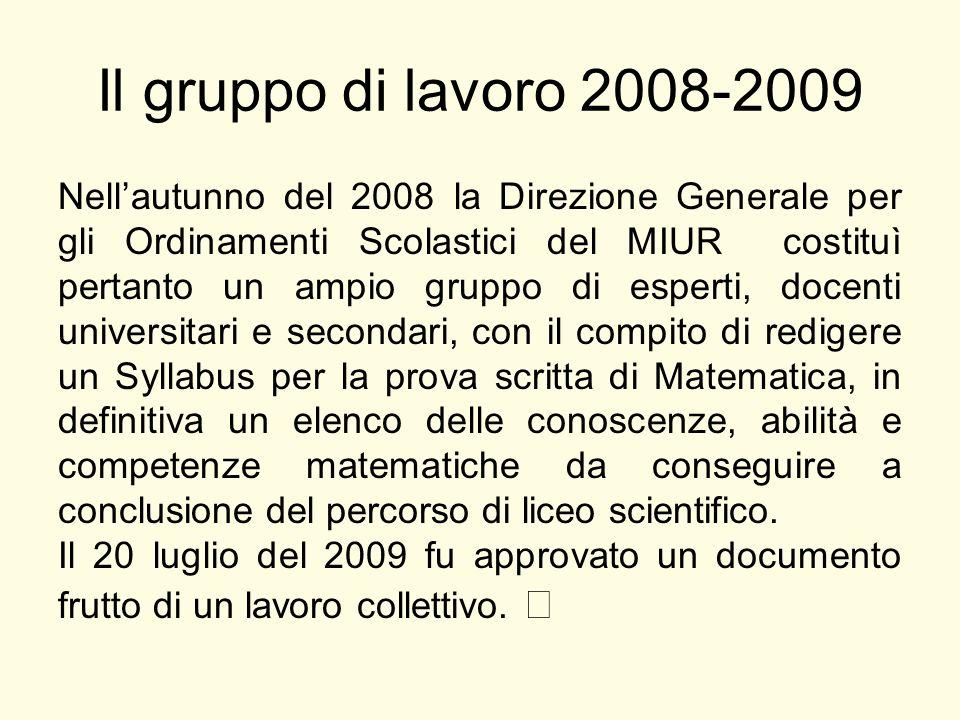 Il gruppo di lavoro 2008-2009