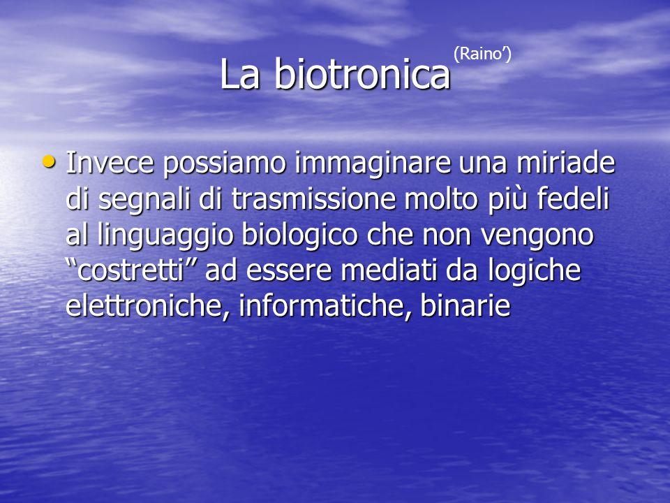 La biotronica (Raino')