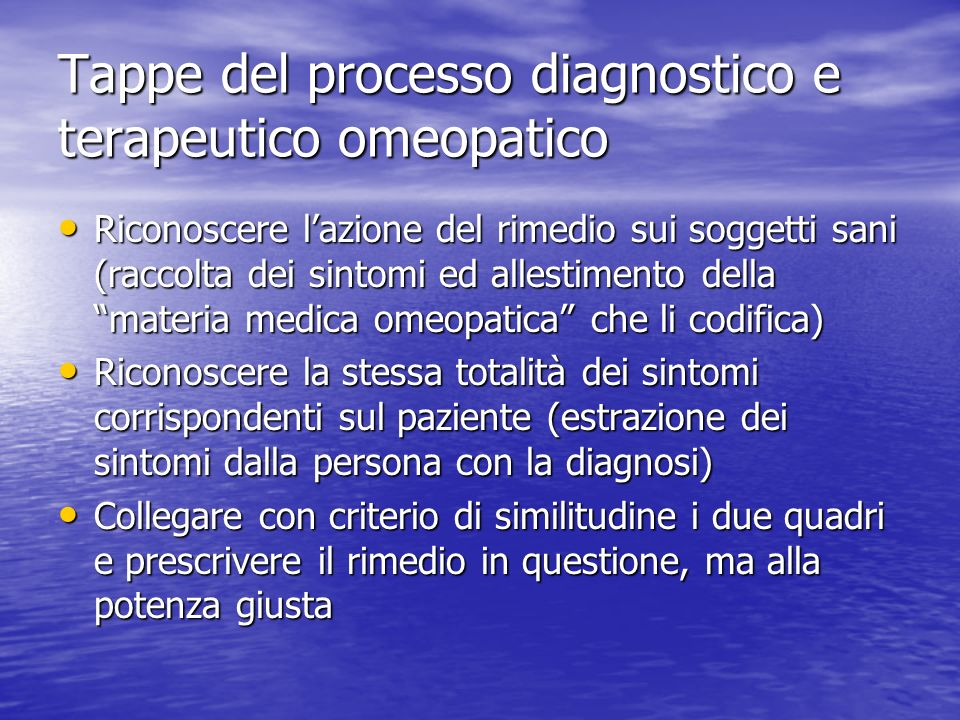 Tappe del processo diagnostico e terapeutico omeopatico