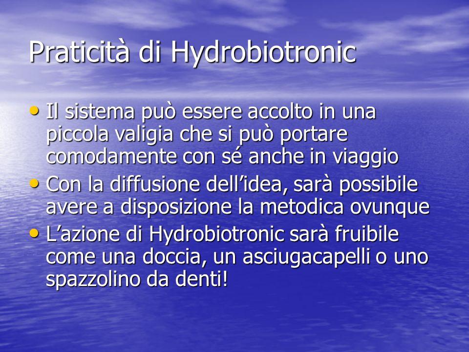 Praticità di Hydrobiotronic