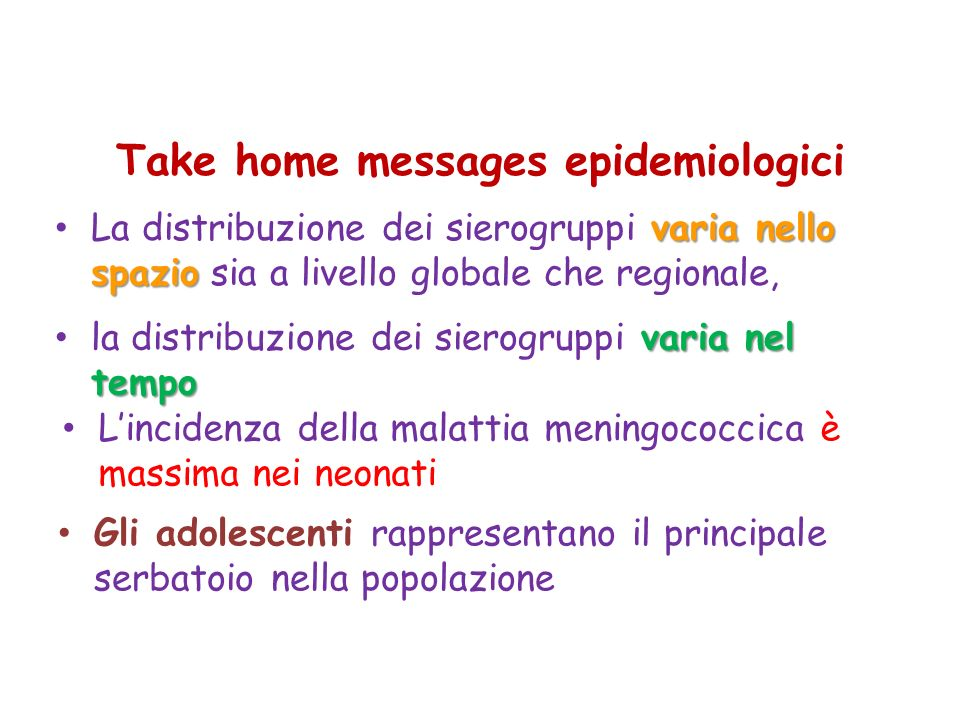 Take home messages epidemiologici