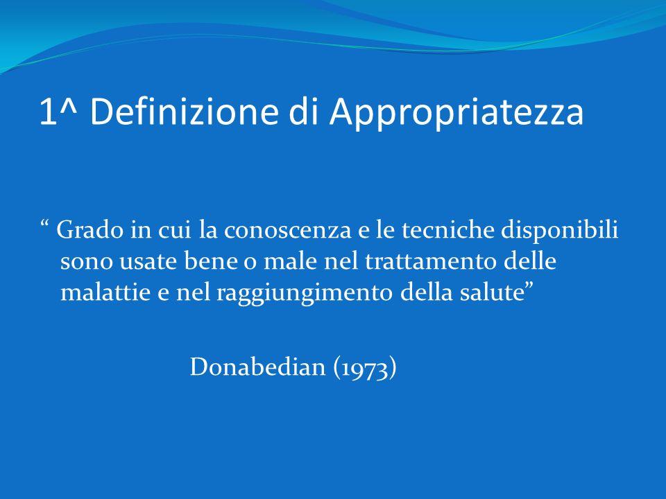1^ Definizione di Appropriatezza