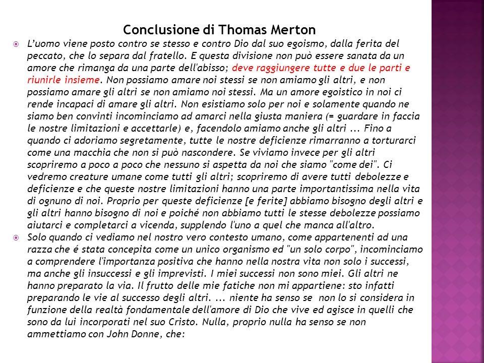 Conclusione di Thomas Merton