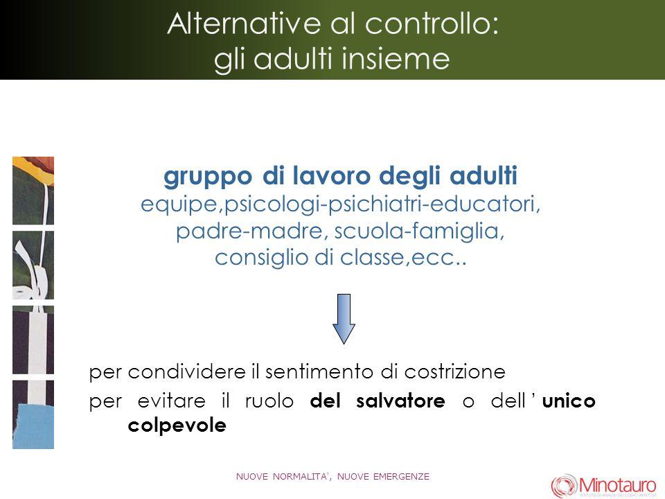 Alternative al controllo: gli adulti insieme
