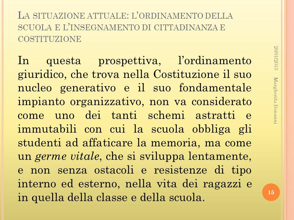 La situazione attuale: l'ordinamento della scuola e l'insegnamento di cittadinanza e costituzione
