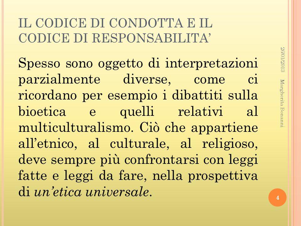 IL CODICE DI CONDOTTA E IL CODICE DI RESPONSABILITA'