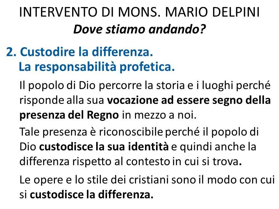 INTERVENTO DI MONS. MARIO DELPINI