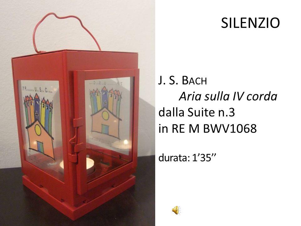 SILENZIO J. S. Bach Aria sulla IV corda dalla Suite n.3