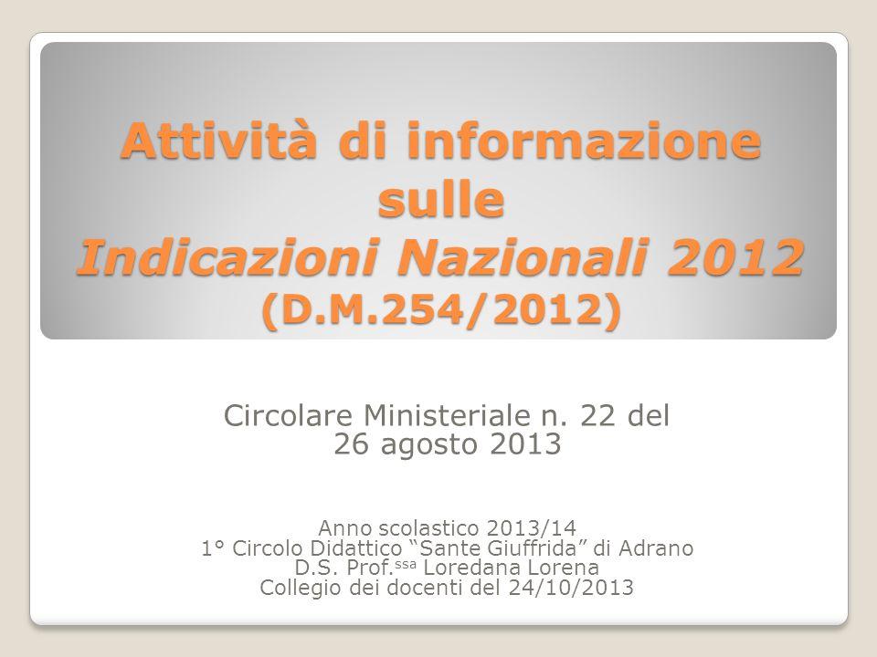Attività di informazione sulle Indicazioni Nazionali 2012 (D. M