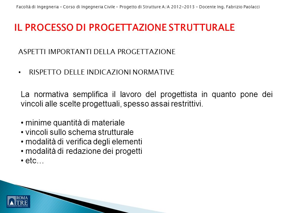 IL PROCESSO DI PROGETTAZIONE STRUTTURALE