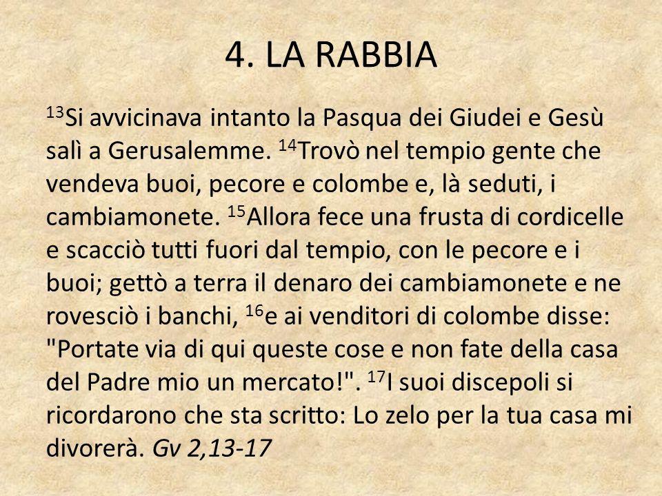 4. LA RABBIA