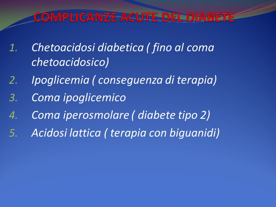 COMPLICANZE ACUTE DEL DIABETE