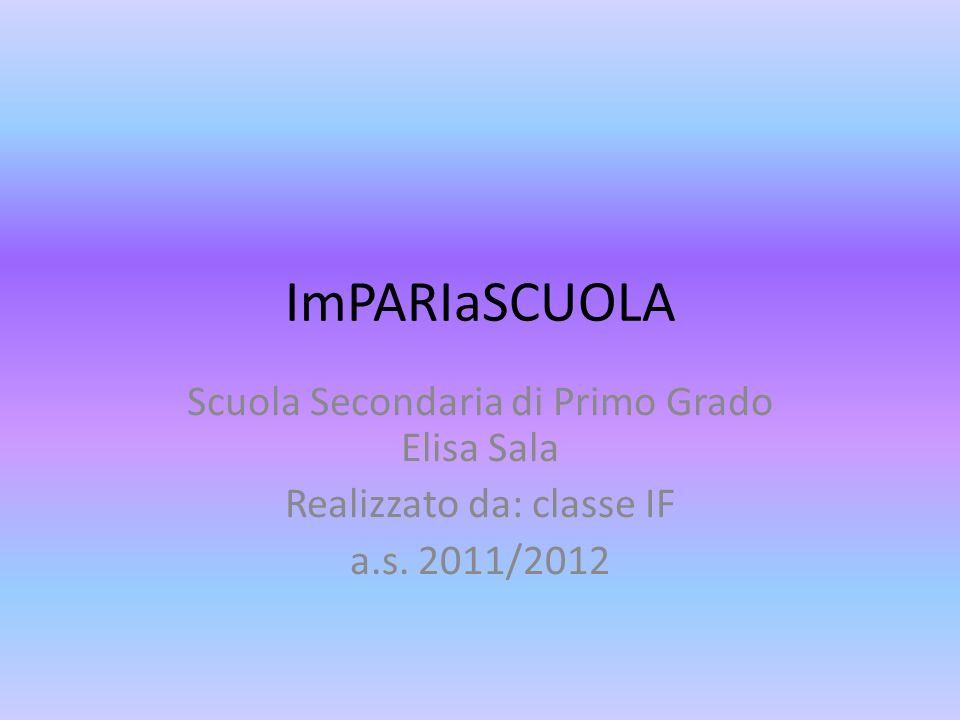 ImPARIaSCUOLA Scuola Secondaria di Primo Grado Elisa Sala