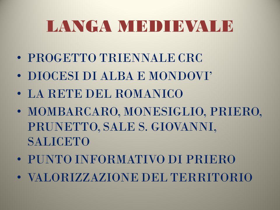 LANGA MEDIEVALE PROGETTO TRIENNALE CRC DIOCESI DI ALBA E MONDOVI'