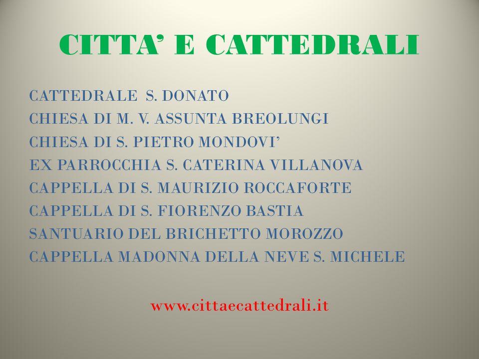 CITTA' E CATTEDRALI www.cittaecattedrali.it CATTEDRALE S. DONATO