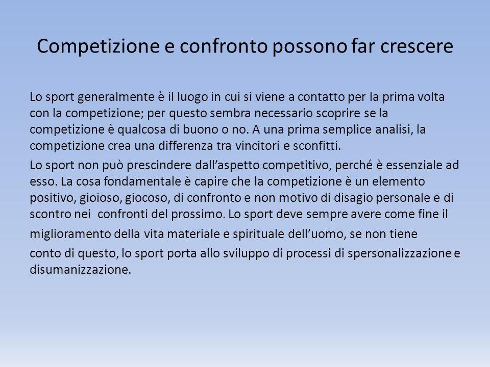 Competizione e confronto possono far crescere