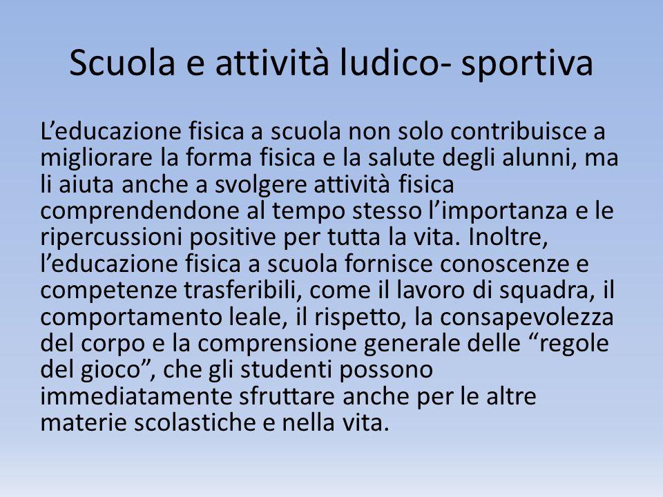 Scuola e attività ludico- sportiva
