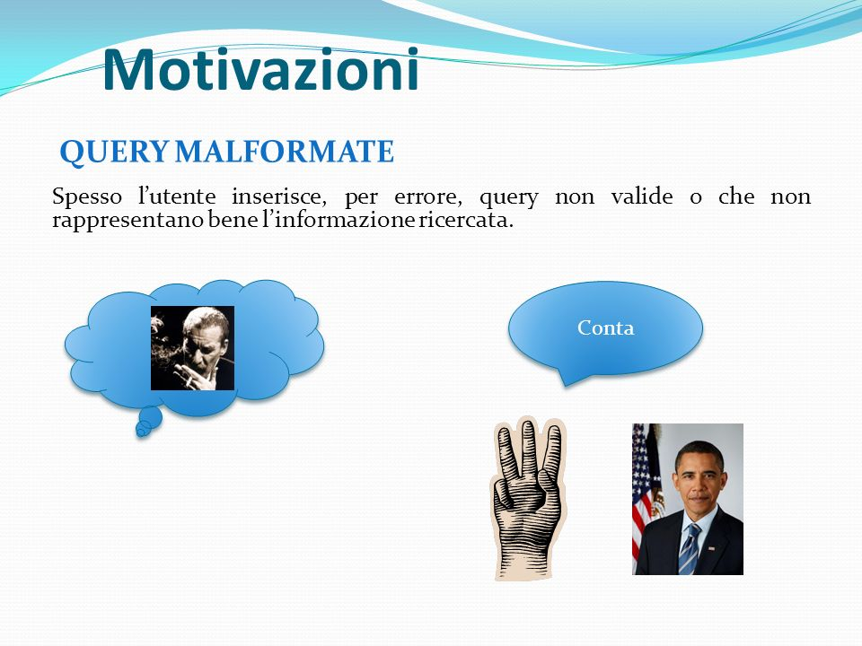 Motivazioni QUERY MALFORMATE