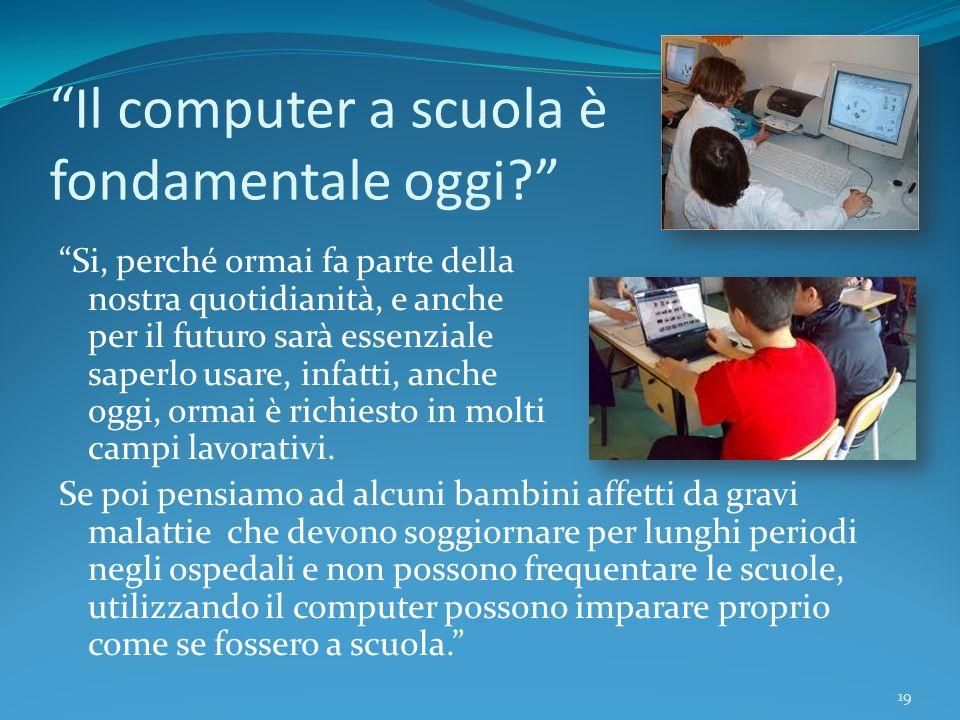 Il computer a scuola è fondamentale oggi