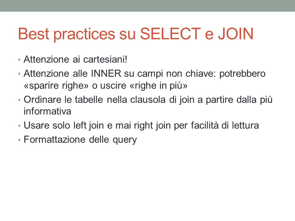 Best practices su SELECT e JOIN