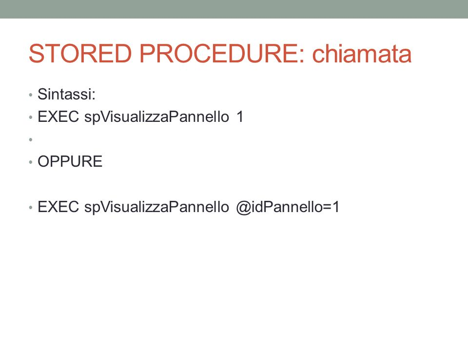 STORED PROCEDURE: chiamata