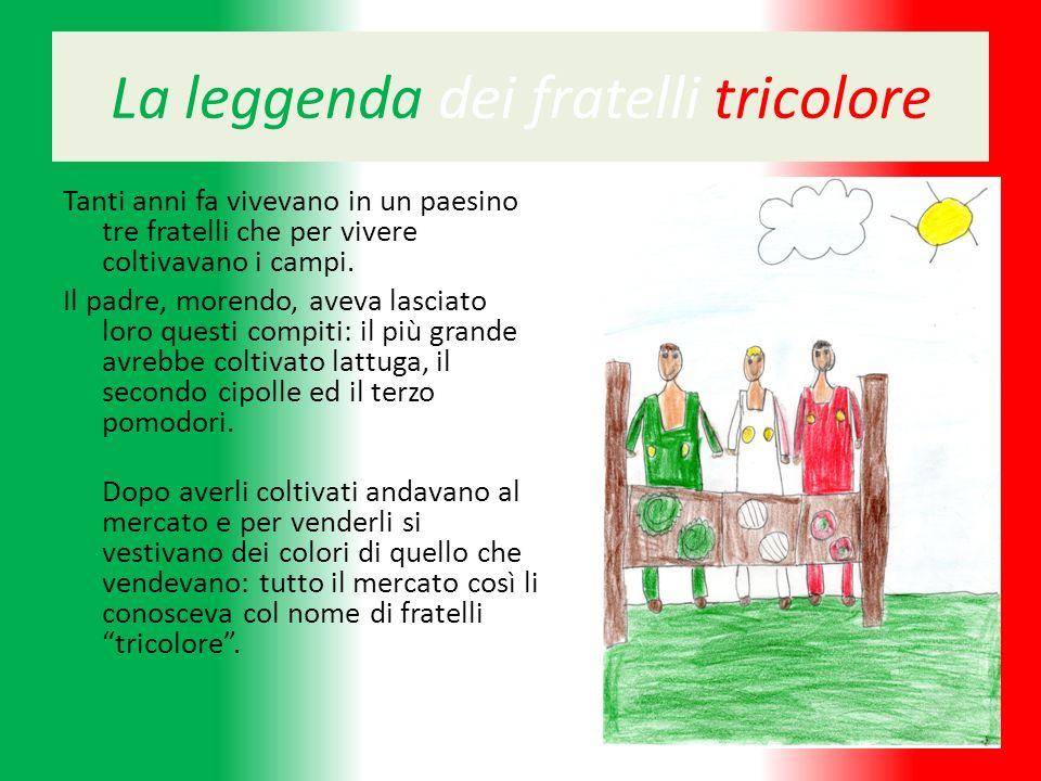 La leggenda dei fratelli tricolore