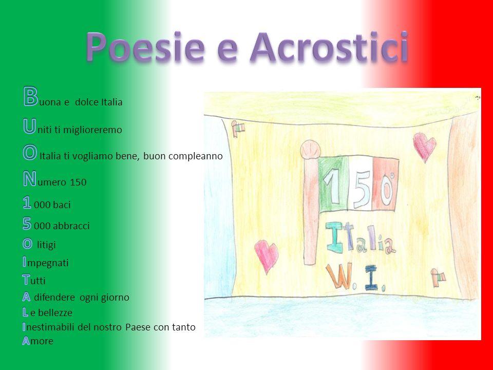 Poesie e Acrostici Buona e dolce Italia Uniti ti miglioreremo