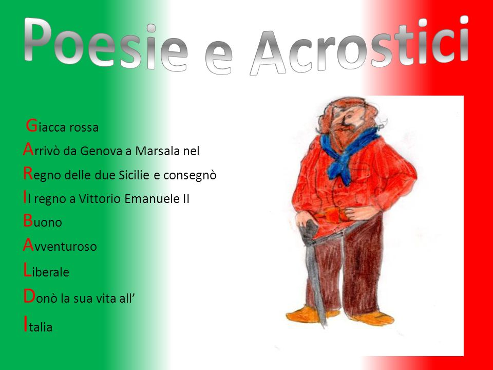 Poesie e Acrostici Italia Liberale Donò la sua vita all'