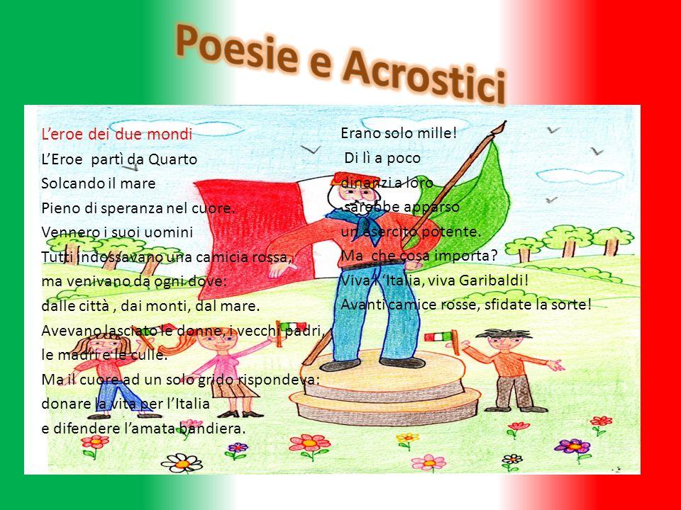 Poesie e Acrostici L'eroe dei due mondi Erano solo mille!