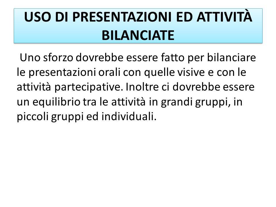 USO DI PRESENTAZIONI ED ATTIVITÀ BILANCIATE