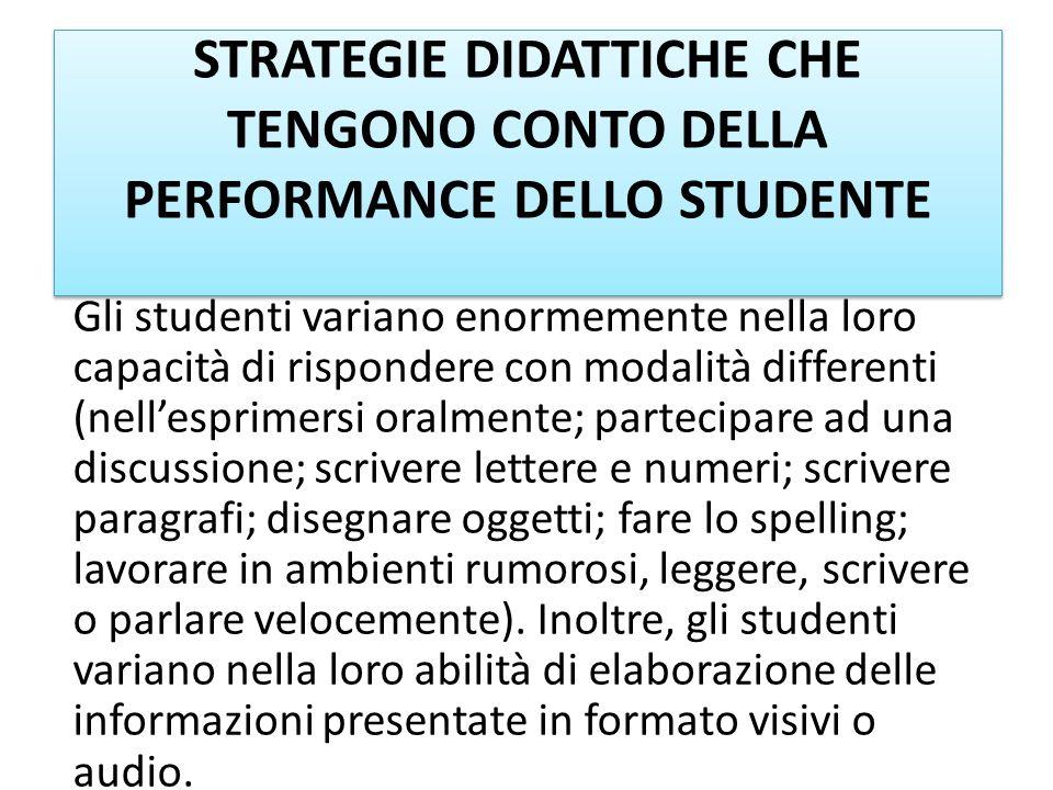 STRATEGIE DIDATTICHE CHE TENGONO CONTO DELLA PERFORMANCE DELLO STUDENTE