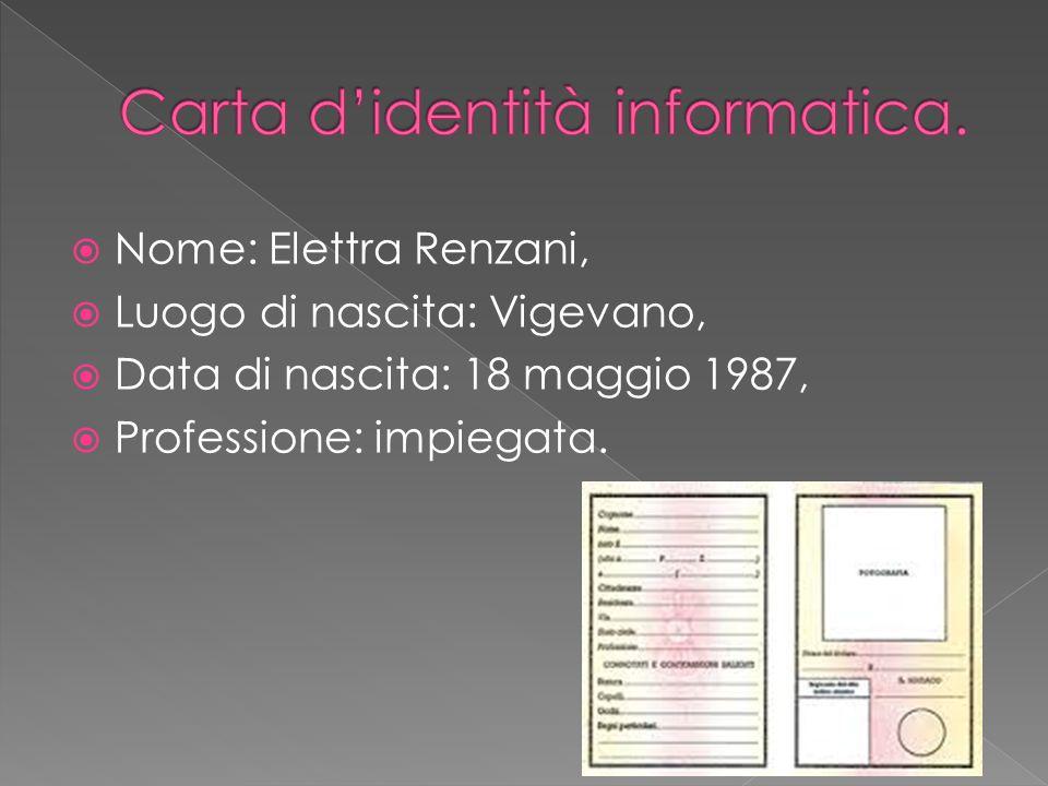 Carta d'identità informatica.
