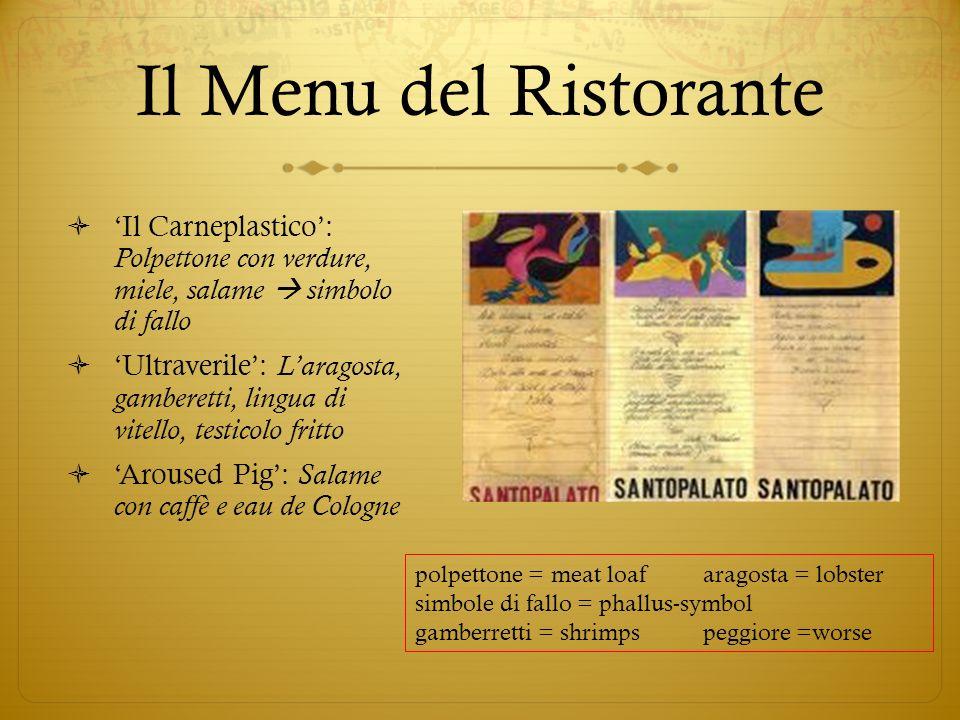 Il Menu del Ristorante'Il Carneplastico': Polpettone con verdure, miele, salame  simbolo di fallo.