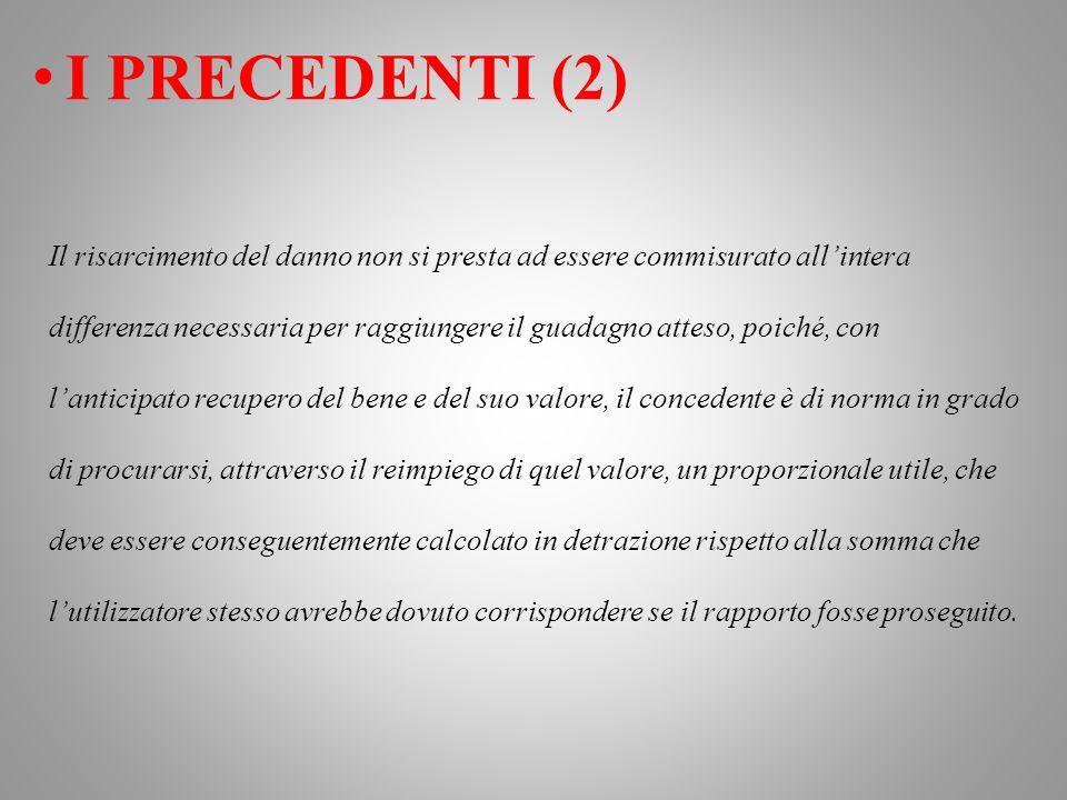 I PRECEDENTI (2)