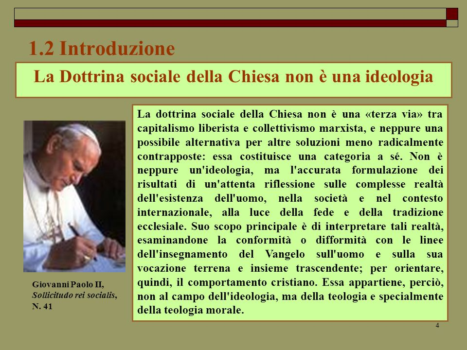 La Dottrina sociale della Chiesa non è una ideologia
