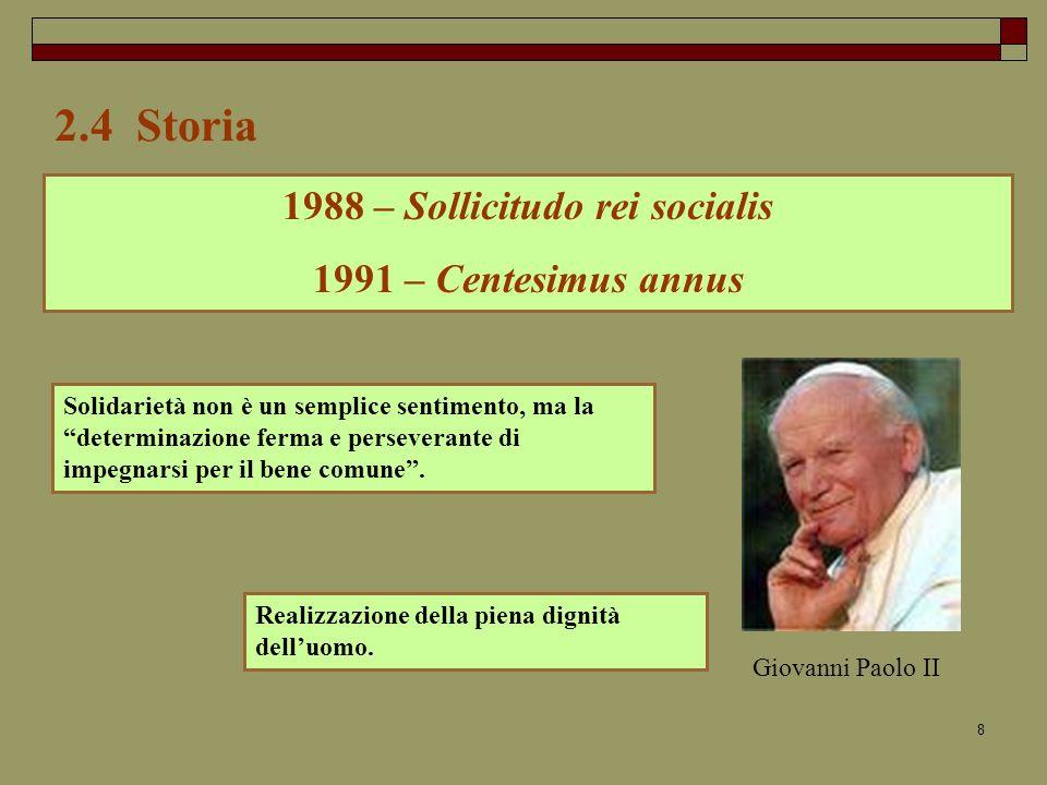 1988 – Sollicitudo rei socialis