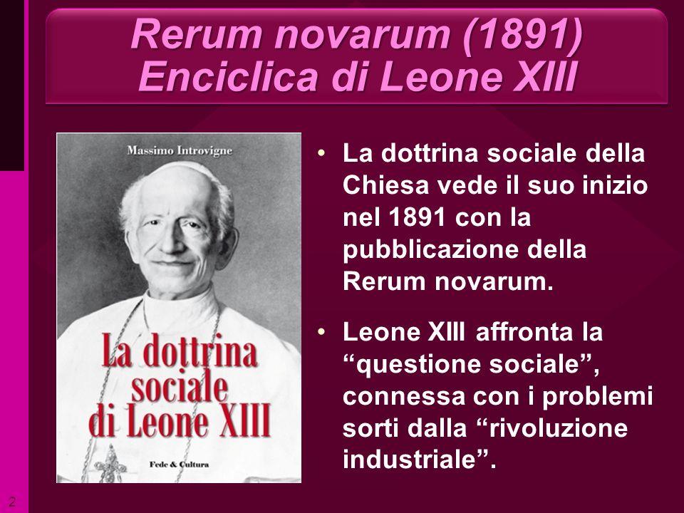 Rerum novarum (1891) Enciclica di Leone XIII