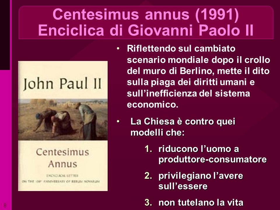 Centesimus annus (1991) Enciclica di Giovanni Paolo II