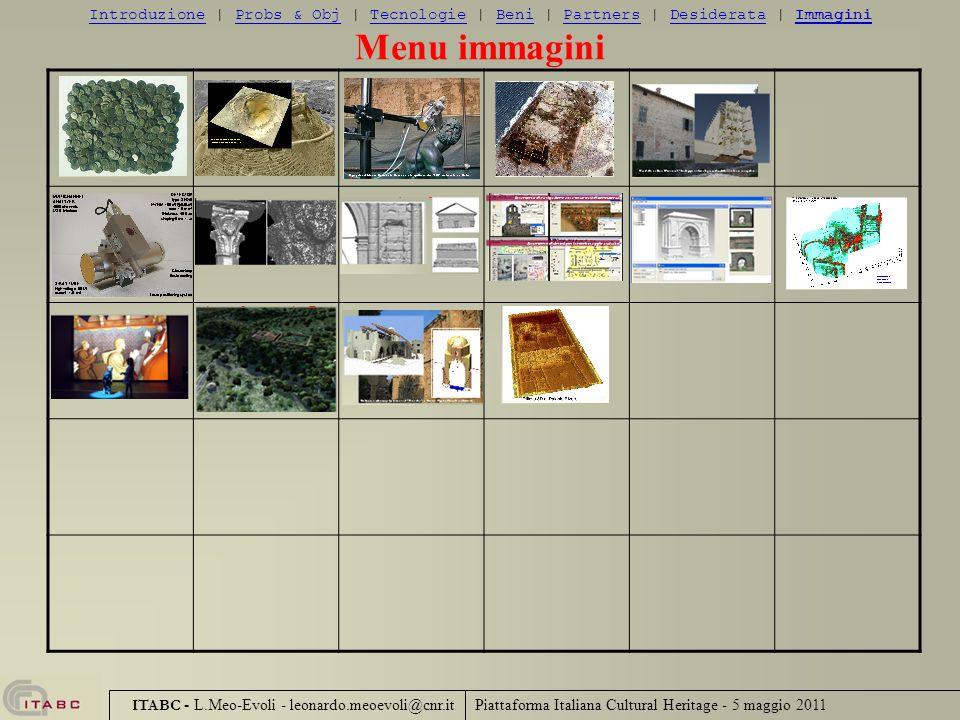 Introduzione | Probs & Obj | Tecnologie | Beni | Partners | Desiderata | Immagini
