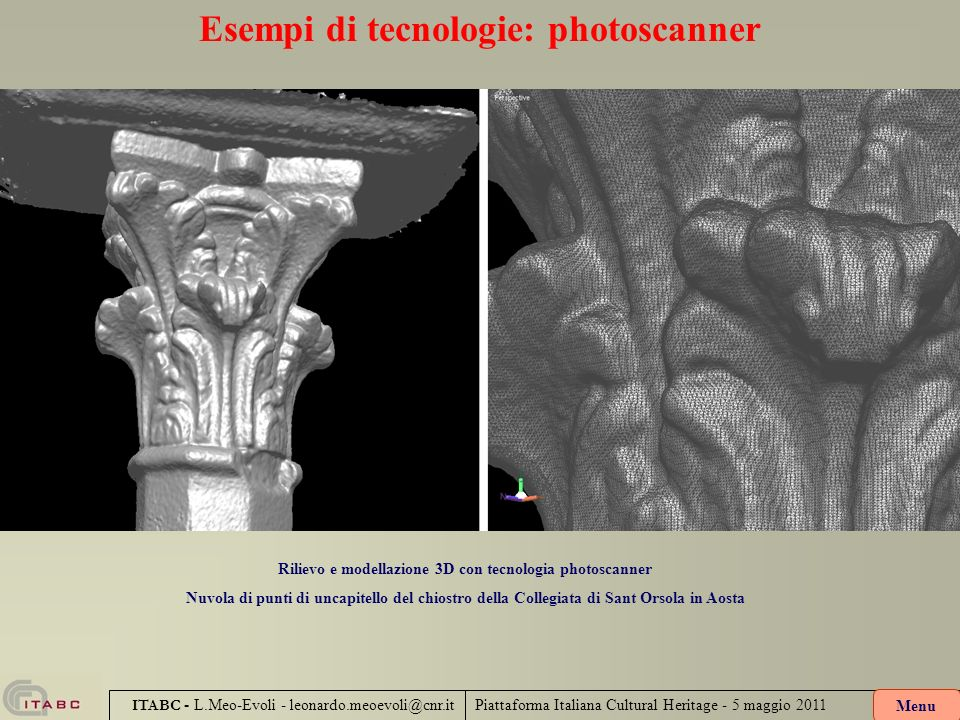 Esempi di tecnologie: photoscanner