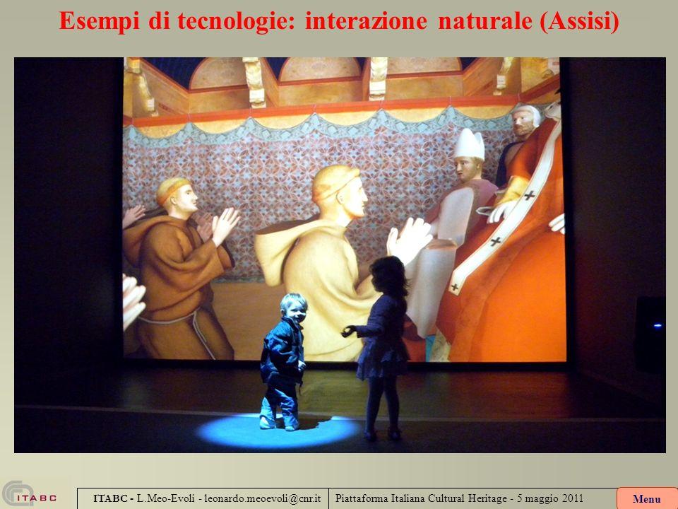 Esempi di tecnologie: interazione naturale (Assisi)