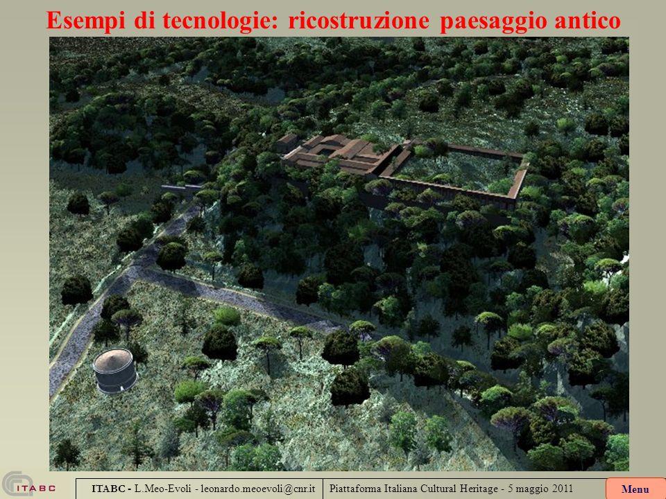 Esempi di tecnologie: ricostruzione paesaggio antico