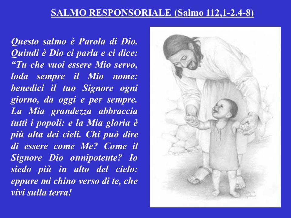 SALMO RESPONSORIALE (Salmo 112,1-2.4-8)